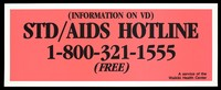 view Information on the STD/AIDS Hotline by the Waikiki Health Center. Colour lithograph.