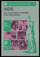 view The Venus de Milo with photographs of women representing an advertisement for an exhibition of posters and videos on AIDS, 23 November to 1 December 1990, to mark World AIDS Day on 1 December 1990 by UNESCO. Colour lithograph.