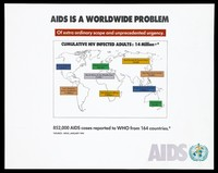 view A world map highlighting the numbers of adults infected with HIV, issued by the World Health Organization (WHO). Colour lithograph, 1994.