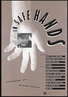 view The face of a child in the palm of a dotted hand with a list of equipment and procedures for cleaning up blood spills; an advertisement by the AIDS STD Unit, Health Department Victoria (Australia). Colour lithograph, October 1990.