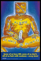 view A man with a square head bearing the HIV positive and negative sign sits holding his erect penis with the words 'Always' written across his body; advertisement for safe sex by the AIDS Council of New South Wales. Colour lithograph by David McDiarmid, 1992.
