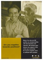 view A positive photograph of a man with a negative image of another with his arm around him representing a message about the discrimination of those who have HIV by the AIDS Council of NSW. Colour lithograph.