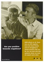 view A negative photograph of a man with a positive image of another with his arm around him representing a message about the need to support those who have HIV by the AIDS Council of NSW. Colour lithograph.