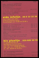 view A telephone directory list highlighting the numbers for the AIDS information line and HIV + line with times available; advertisement by AIDS Fonds Stichting. Colour lithograph by Doc Visser of Harry Poortman Design Works.