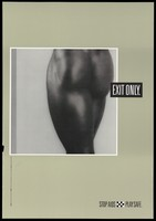 view The bare bottom of a black woman with the words 'Exit only'; representing refusal of anal sex as a form of AIDS prevention. Colour lithograph after Robert Mapplethorpe for the Werkgroep AIDS Amsterdam, 199-.