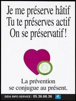 view A pink heart with a green condom in front and a message that plays on the verb 'préserve' (to protect) representing an advertisement for the SIDA Info Service by F. T. P. J. Colour lithograph.