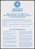 view Declaration in French of the universal rights for those with AIDS or who are HIV positive with a list of 10 requirements by Médecins du Monde and AIDES. Colour lithograph.