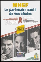 view A young man holding a pen, a woman and a man with headphones around his neck with a card bearing the words 'Carte MNEF Campus'; includes the AIDS red ribbon and a message about how the MNEF continues to fight against AIDS; an advertisement for the MNEF, Mutuelle Nationale des Étudiants de France, 'the health partner for students'. Colour lithograph.