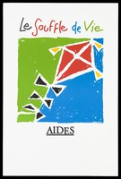 """view A red flag with yellow and black against a green and blue background with the words in French: """"The breath of life"""" representing an advertisement for AIDE, the support group for those with HIV/AIDS. Colour lithograph."""