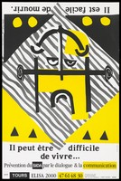 "view A face drawn in black lines with yellow highlights against a striped grey square background with upside down text at the top bearing the message in French: ""It is easy to die"" and the right way up at the bottom: ""It may be difficult to live""; an advertisement for AIDS prevention by L'Alexandra. Colour lithograph by Gilbert Theillin."