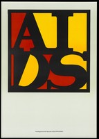 view The word 'AIDS' in the colours of the West German flag, advertising the Arbeitsgemeinschaft deutscher AIDS-Stiftungen. Colour lithograph by General Idea, ca. 1989 (?).