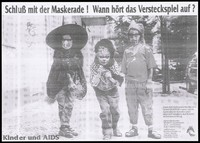 view Three children standing in a street wearing the costumes of a witch, a lion and a pirate; an advertisement about the AIDS Forum Berlin e.V. supporting children and their families affected by AIDS and HIV. Photocopy.
