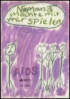 """view A child's line figure with a downturned mouth and a speech bubble saying """"Nobody wants to play with me"""", with four other smiling children beyond and the words 'AIDS'; representing the social problems for children with AIDS. Colour lithograph by the AIDS-Hilfe Krefeld e.V."""
