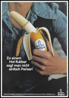 view A man holding a peeled banana which is covered with a condom and has the logo of the Hot Rubber Company; advertising a brand of condoms for AIDS prevention. Colour lithograph by the Hot Rubber Company Deutschland, 199-.