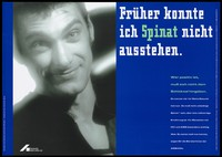 view A man who overcame an aversion to spinach advising HIV-positive people not to give up hope of living but to seek counselling. Colour lithograph by Projekt-PR and C. Padberg after A. Buss for the Deutsche AIDS-Hilfe e.V.