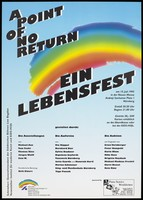 """view A rainbow against a blue sky, advertising """"A point of no return"""", events in aid of AIDS-Hilfe Nürnberg-Fürth-Erlangen e.V. Colour lithograph, 1995."""