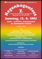 view A rainbow coloured background with details of 'Regenbogenfest 7' [The 7th Rainbow Festival], an event to benefit people with HIV and AIDS and to commemorate the centenary of AIDS-Hilfe Mannheim Ludwigshafen e.V. on Saturday 12 August 1995 at the Mannheimer Schloss. Colour lithograph.