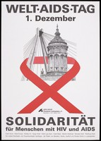 view The water tower and bridge in Mannheim enveloped by the AIDS red ribbon with the message 'Solidarity for people living with HIV and AIDS' ; an advertisement for World AIDS Day, 1st December by AIDS-Hilfe Mannheim-Ludwigshafen e.V. Colour lithograph.