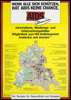 view A map of Berlin highlighting the locations of AIDS-related organisations within the city with the words; a warning issued by the Senator for Social Health and Youth and Family. Colour lithograph, 199-.