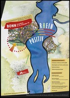 view The river Rhine running through the centre of Bonn with an arrow pointing to the 'Venusberg' area of the city and the words 'Positive Rhine'; an advertisement for details of a Federal Assembly event in Bonn between 19 and 22 December 1991 concerning people with HIV and AIDS; organised by the Deutsche AIDS-Hilfe e.V. Colour lithograph by Wolfgang Mudra.