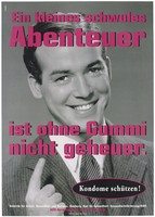 view A man in a suit smiling with one finger raised, advocating use of condoms for gay men; an advertisement for safe sex by the Authority of Labor, Health and Social Affairs, Hamburg and the Office of Public Health - Health Promotion / AIDS. Colour lithograph by Transglobe Black Box and DMB&B.
