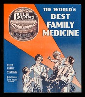 view Bile Beans for biliousness ... : the world's best family medicine : being purely vegetable, Bile Beans suit young & old
