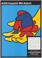 view A yellow hand holding within its palm, a red and blue huddled figure representing an HIV positive person suffering in isolation; with a description of the social effects of the HIV infection; an advertisement by the Österreichische AIDS-Hilfe. Colour lithograph, 199-.