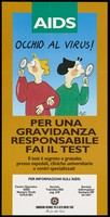 view A cartoon couple looking in opposite directions through magnifying glasses; warning pregnant women to take a test for HIV. Colour lithograph after Pat for the Commisione nazionale per la lotta contro l'AIDS, ca. 1995.
