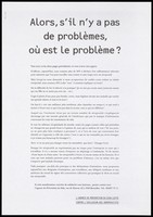 view A manifestation about AIDS and HIV issued by L'agence de Prevention du SIDA with the message in bold French lettering: 'So, if there were no problems, where is the problem?'. Lithograph ca. 1996.