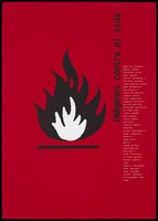 """view A black and white flame against a red background, with a list of artists' names; advertising the exhibition """"Imágenes contra el SIDA"""". Colour lithograph by Peret, 199-."""