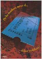 view A blue transport ticket bearing the number '7839452' and the word 'Mozijegy' representing an advertisement for Ôvegylet alapítvány, a Foundation to promote safer sex and AIDS prevention in Hungary. Colour lithograph by Sebastian Hänel for DMB&B.