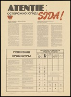 view A warning about AIDS in Moldovan and Russian with a table highlighting methods of precaution; an advertisement by the Centrul Republican de Profilaxie şi combatere SIDA. Colour lithograph, 1994.