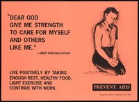 view An AIDS-infected man praying to God for strength to care for himself and others like him; an AIDS prevention advertisement by the NACO in collaboration with WHO. Colour lithograph, ca. 1997.