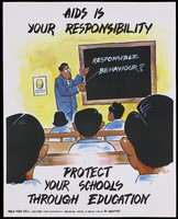 view A teacher pointing to the words 'Responsible behaviour' on a blackboard before a class of pupils; an AIDS prevention advertisement for the NGO AIDS Cell Centre for Community Medicine in New Delhi. Colour lithograph by N.R. Nanda, ca. 1998.