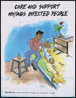view A man tending an HIV infected man in bed with a message to care and support those with HIV; an AIDS prevention advertisement for the NGO AIDS Cell Centre for Community Medicine in New Delhi. Colour lithograph, ca. 1997.