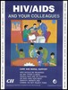 Three male employees engaged in business at a table and workers fixing equipment; a message about caring for those with HIV/AIDS at work; an AIDS prevention advertisement by the CII, the Confederation of Indian Industry programme on HIV/AIDS prevention and care. Colour lithograph by Amita P. Gupta, ca. 1997.
