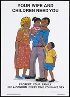 view A man and wife with their two children representing a safe-sex and AIDS prevention advertisement by the NGO AIDS Consortium with PATH in Kenya. Colour lithograph, ca. 1997.