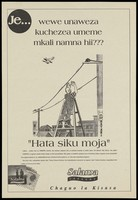 view A man standing on a ladder holds up his hands to hold onto a telephone pylon to save himself from falling as a puzzled bird flies above; a safe-sex advertisement for Salama condoms to prevent AIDS. Lithograph, ca. 1996.