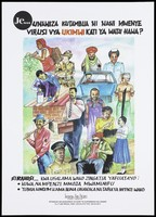 view Men and women from all walks of life including a man in army camouflage uniform, a nurse, a businessman wearing a suit and briefcase and a painter; an advertisement for the Tanzania AIDS Project by USAID and AIDSCap. Colour lithograph, ca. 1996.