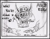 view A man bearing his fangs wearing a horned hat with the word 'AIDS' grimacing at a hand offering a condom to another hand below; one of 4 drawings by students of C. C. Sweeting Senior High School, Nassau, Bahamas for World AIDS Day, November 1993. Photocopy reproduced from a drawing, 1993.