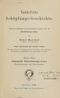view Natürliche Schöpfungs-Geschichte : gemeinverständliche wissenschaftliche Vorträge über die Entwickelungs-Lehre / von Ernst Haeckel.