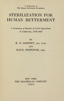 view Sterilization for human betterment : a summary of results of 6,000 operations in California, 1909-1929