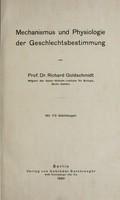 view Mechanismus und Physiologie der Geschlechtsbestimmung / von Richard Goldschmidt.