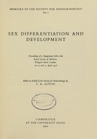 view Sex differentiation and development : proceedings of a symposium held at the Royal Scoiety of Medicine, Wimpole Street, London, on 10 and 11 April 1958