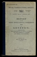 view Report of the Third International Conference 1906 on Genetics : hybridisation (the cross-breeding of genera or species), the cross-breeding of varieties, and general plant-breeding