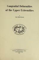 view Congenital deformities of the upper extremities / by Arne Birch-Jensen.