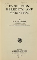 view Evolution, heredity, and variation / by D. Ward Cutler.