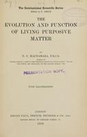 view The evolution and function of living purposive matter / by N.C. Macnamara.