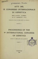 view Atti del IX Congresso Internazionale di Genetica, Bellagio (Como) 24-31 agosto 1953 = Proceedings of the 9th International Congress of Genetics / edited by G. Montalenti and A. Chiarugi.