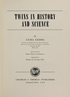 view Twins in history and science / by Luigi Gedda ; translated by Marco Milani-Comparetti ; foreword by Robert M. Stecher.